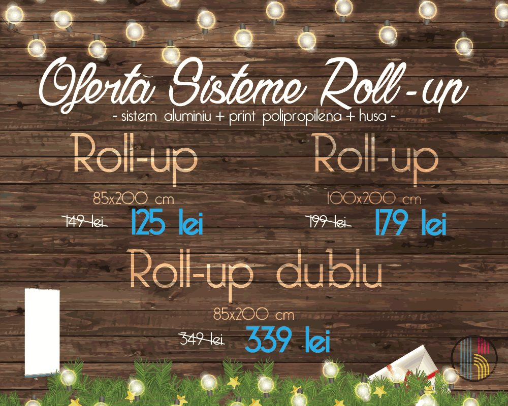 oferta-roll-up-decembrie-2015, roll-up ieftin, pret roll-up, print roll-up